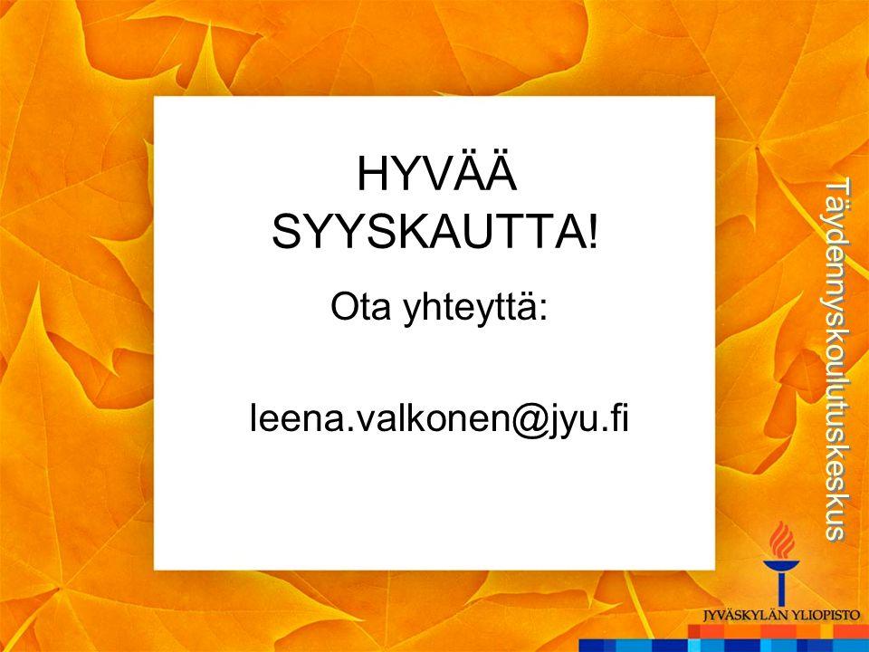 Ota yhteyttä: leena.valkonen@jyu.fi