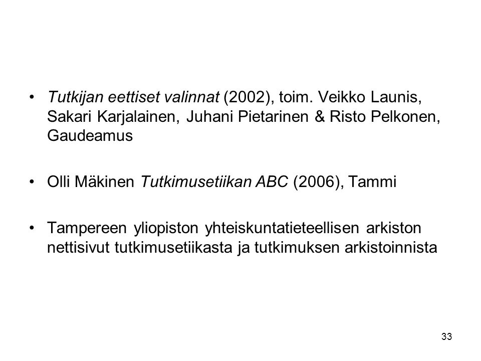 Tutkijan eettiset valinnat (2002), toim