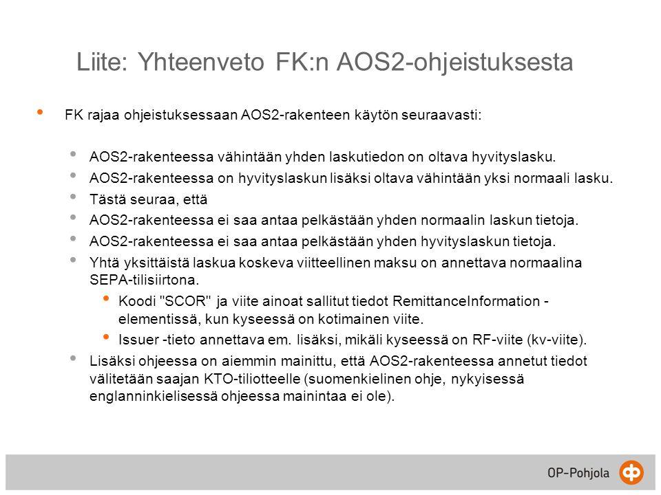 Liite: Yhteenveto FK:n AOS2-ohjeistuksesta