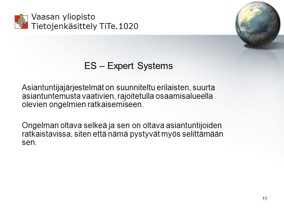 ES – Expert Systems
