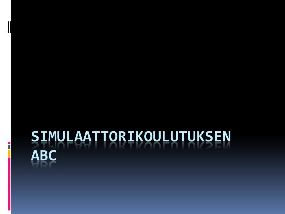 Simulaattorikoulutuksen ABC