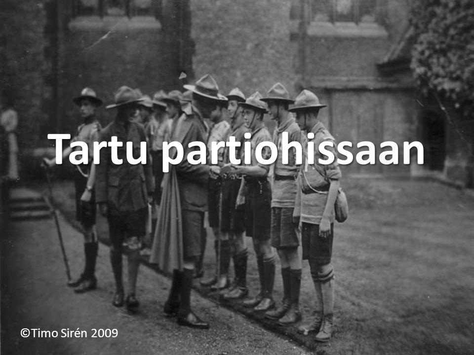 Tartu partiohissaan ©Timo Sirén 2009