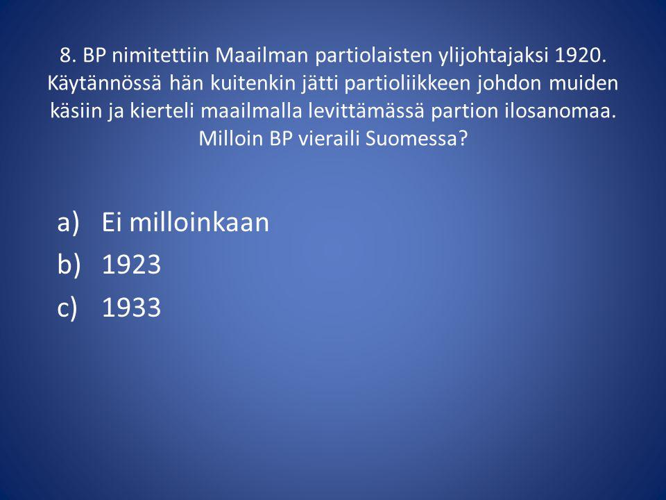 8. BP nimitettiin Maailman partiolaisten ylijohtajaksi 1920