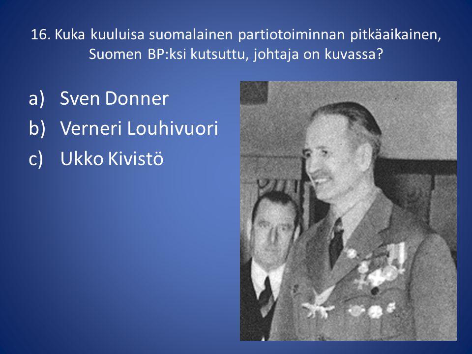 Sven Donner Verneri Louhivuori Ukko Kivistö