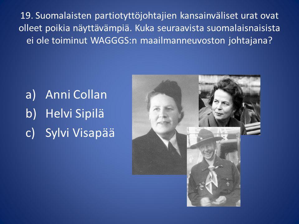 Anni Collan Helvi Sipilä Sylvi Visapää