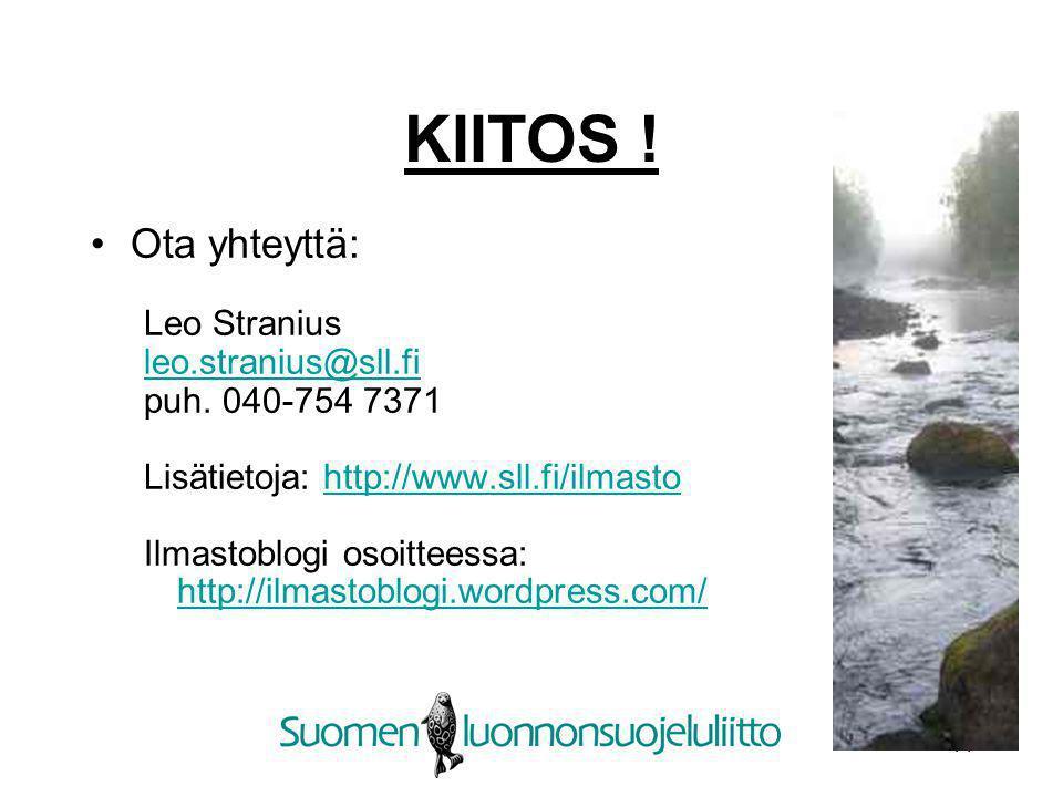 KIITOS ! Ota yhteyttä: Leo Stranius leo.stranius@sll.fi