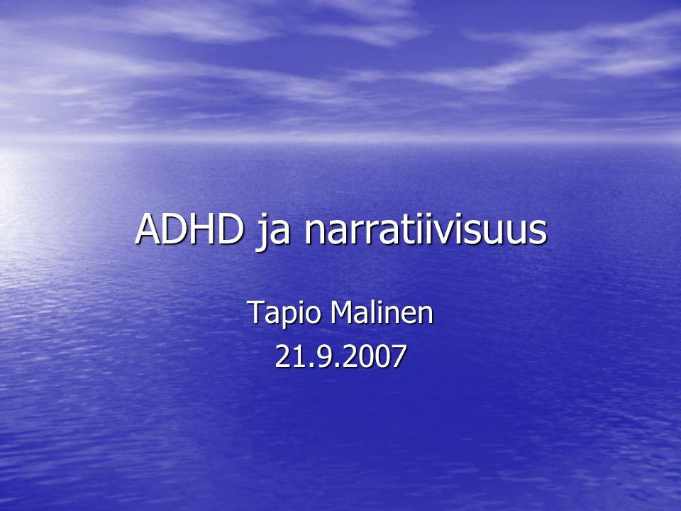 ADHD ja narratiivisuus