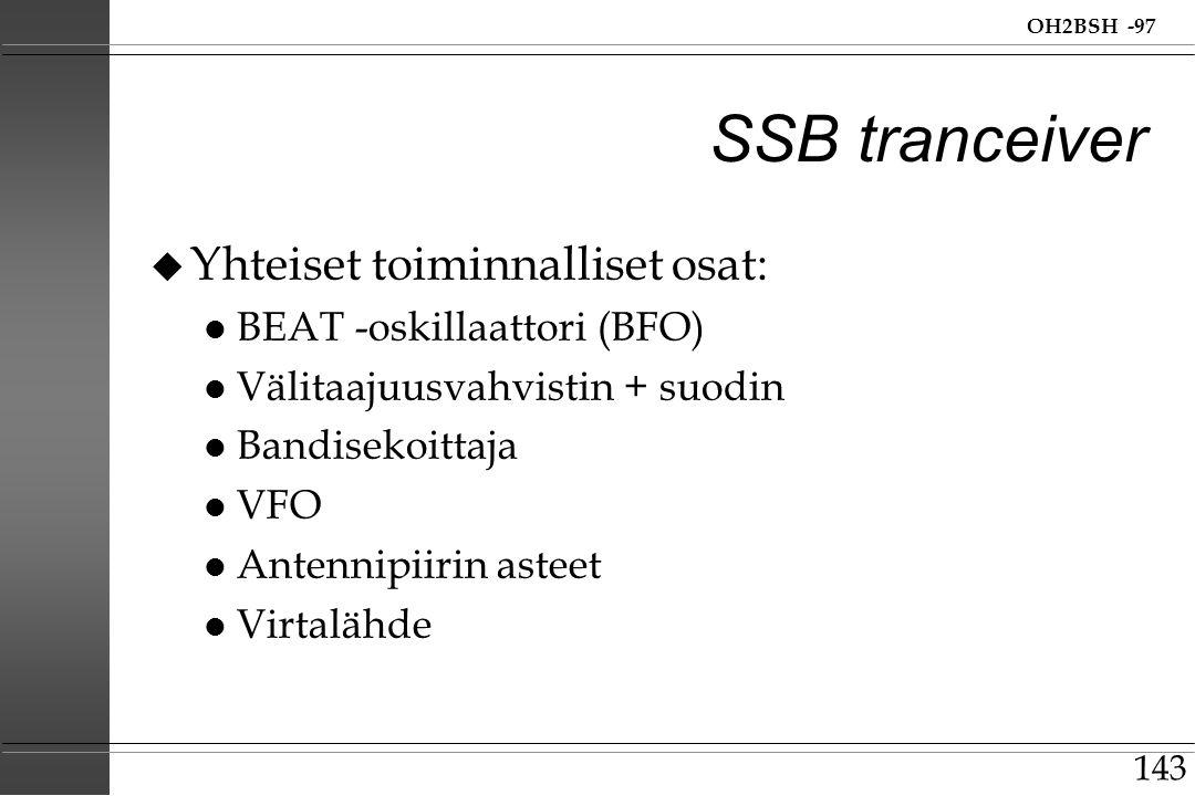 SSB tranceiver Yhteiset toiminnalliset osat: BEAT -oskillaattori (BFO)