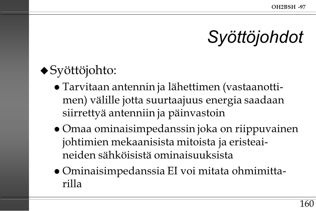 Syöttöjohdot Syöttöjohto: