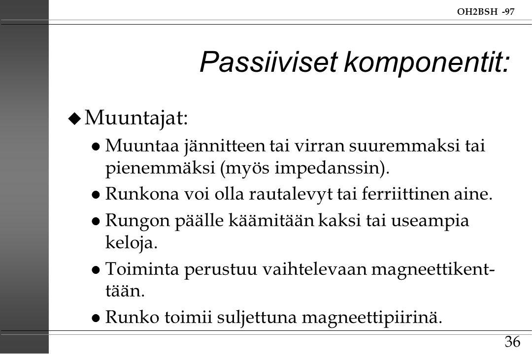 Passiiviset komponentit: