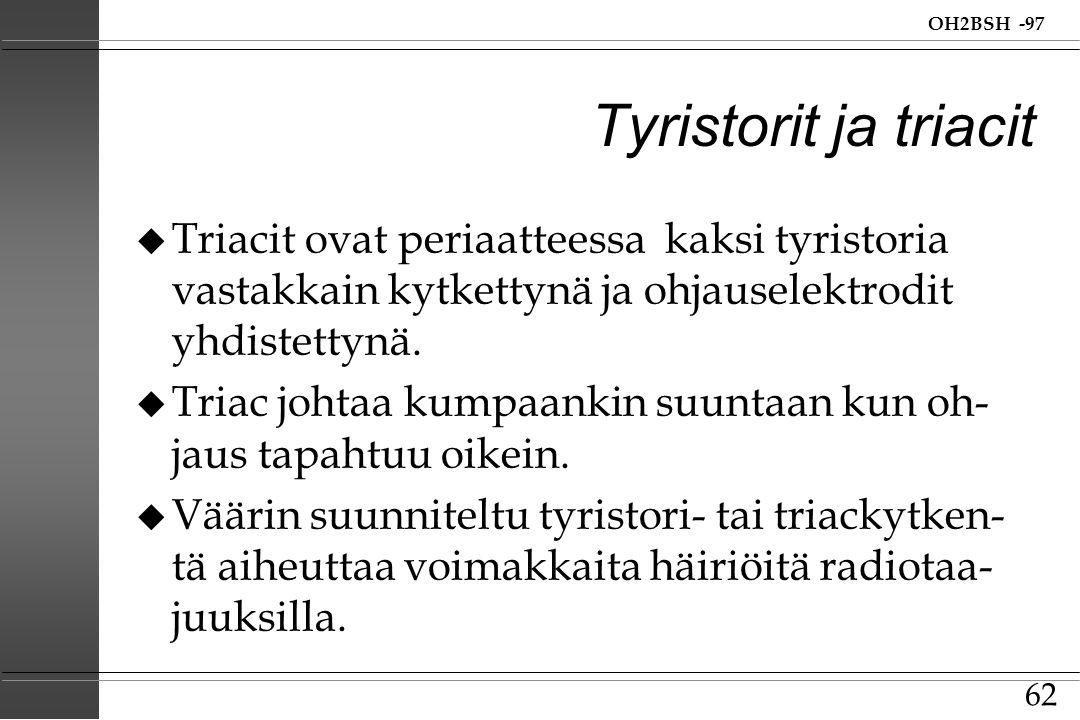 Tyristorit ja triacit Triacit ovat periaatteessa kaksi tyristoria vastakkain kytkettynä ja ohjauselektrodit yhdistettynä.