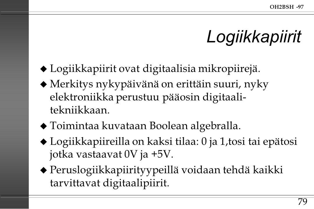 Logiikkapiirit Logiikkapiirit ovat digitaalisia mikropiirejä.