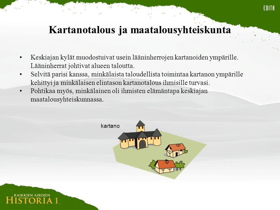 Kartanotalous ja maatalousyhteiskunta