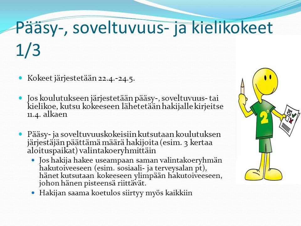 Pääsy-, soveltuvuus- ja kielikokeet 1/3