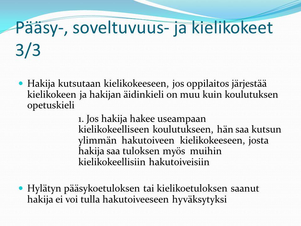 Pääsy-, soveltuvuus- ja kielikokeet 3/3