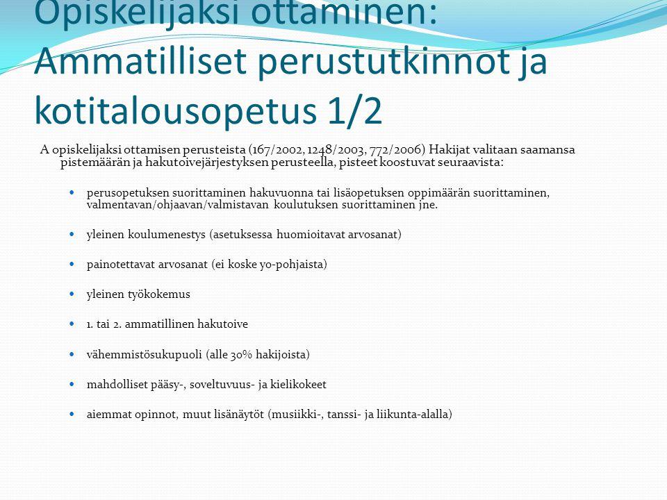 Opiskelijaksi ottaminen: Ammatilliset perustutkinnot ja kotitalousopetus 1/2
