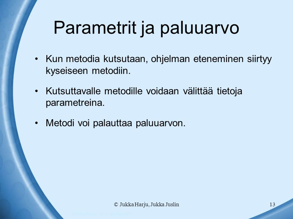 Parametrit ja paluuarvo