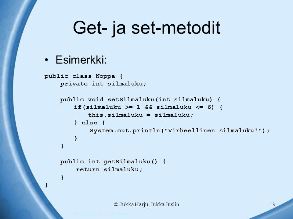 © Jukka Harju, Jukka Juslin