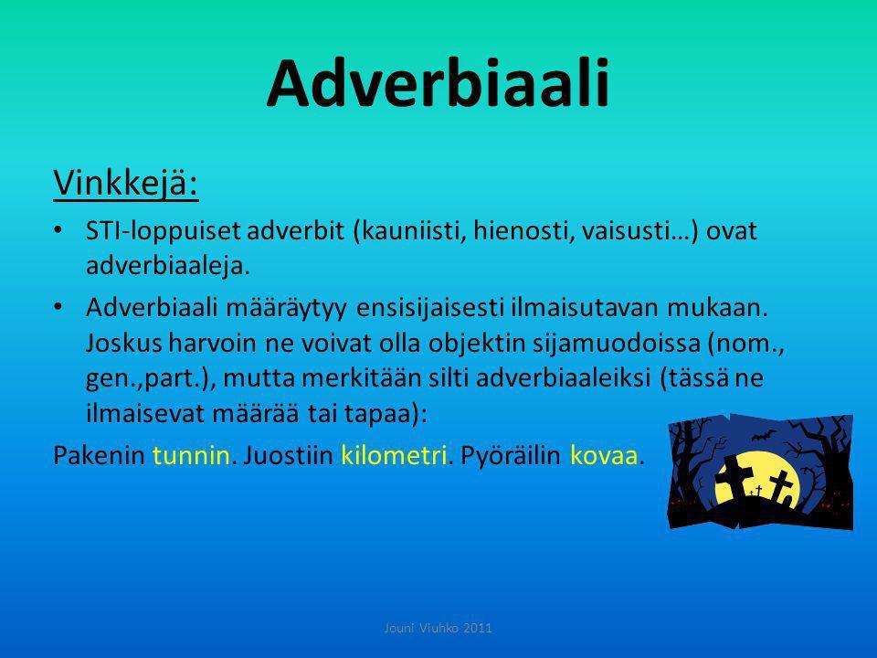 Adverbiaali Vinkkejä: