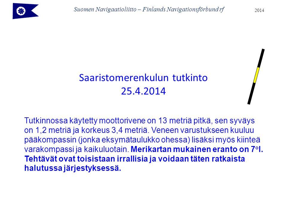 Saaristomerenkulun tutkinto 25.4.2014