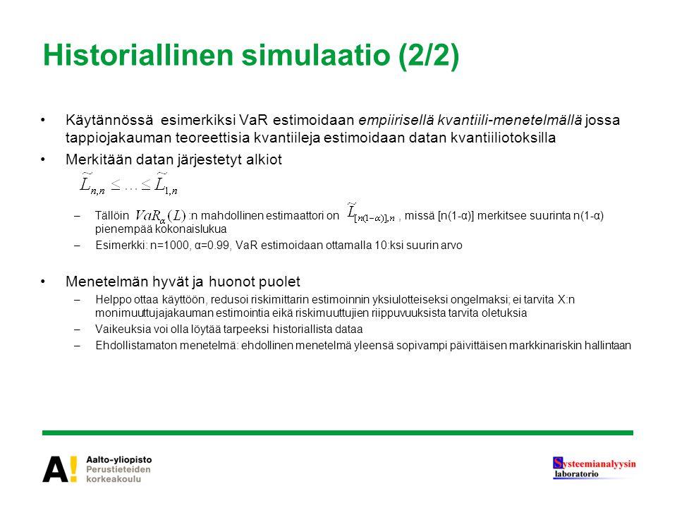 Historiallinen simulaatio (2/2)