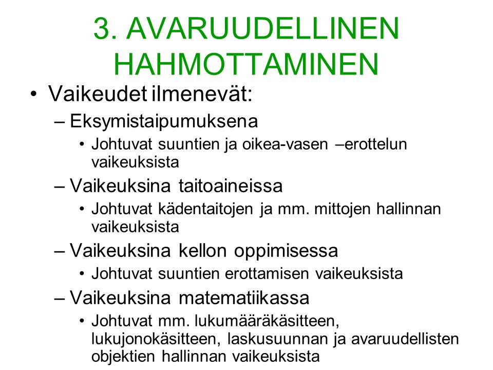 3. AVARUUDELLINEN HAHMOTTAMINEN