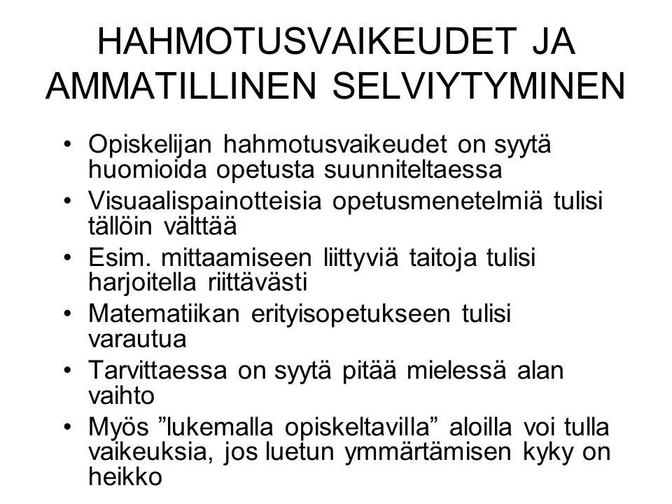 HAHMOTUSVAIKEUDET JA AMMATILLINEN SELVIYTYMINEN