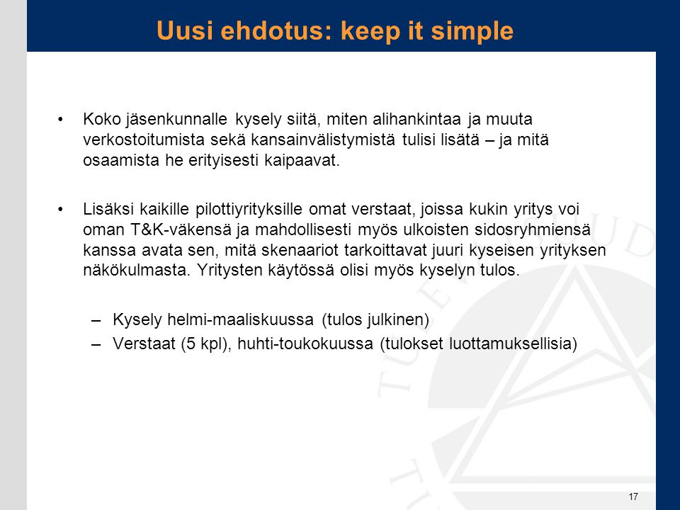 Uusi ehdotus: keep it simple