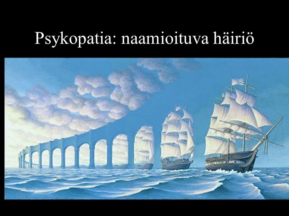 Psykopatia: naamioituva häiriö
