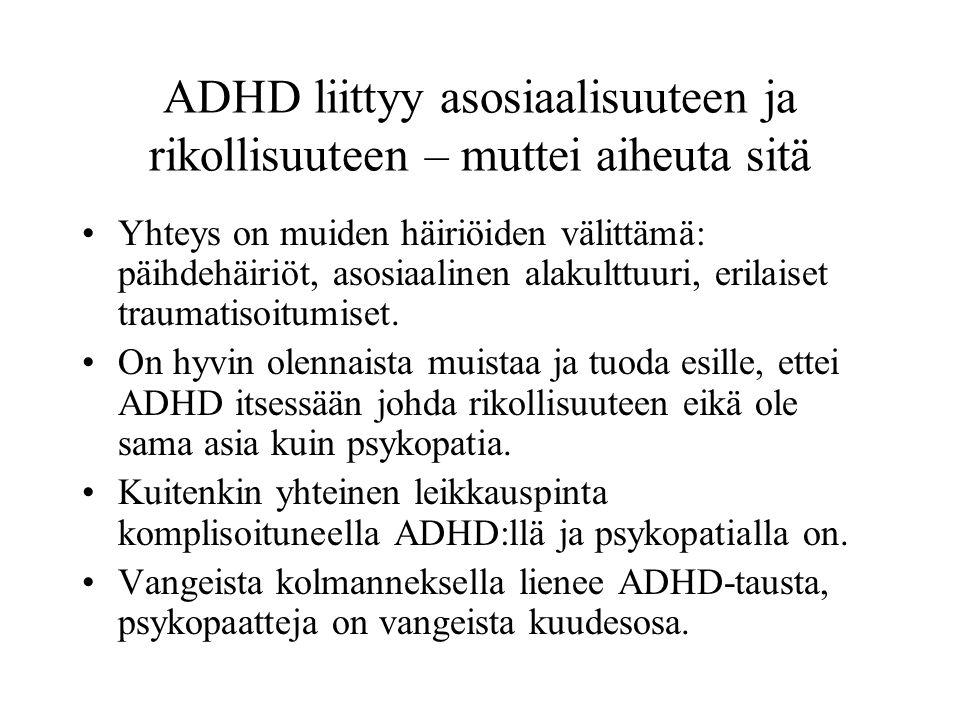 ADHD liittyy asosiaalisuuteen ja rikollisuuteen – muttei aiheuta sitä