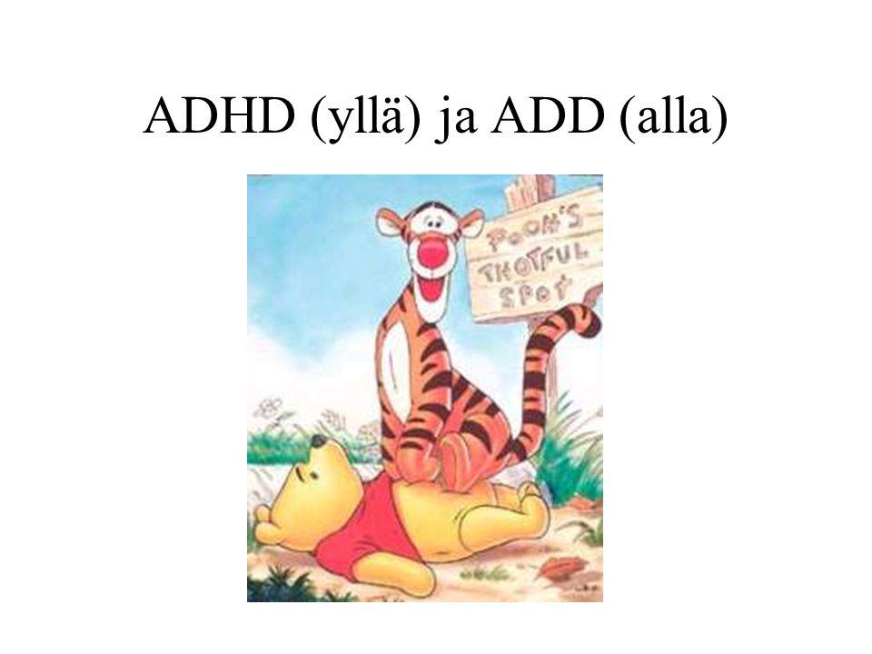 ADHD (yllä) ja ADD (alla)
