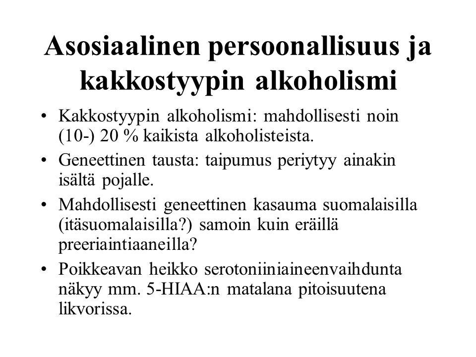 Asosiaalinen persoonallisuus ja kakkostyypin alkoholismi