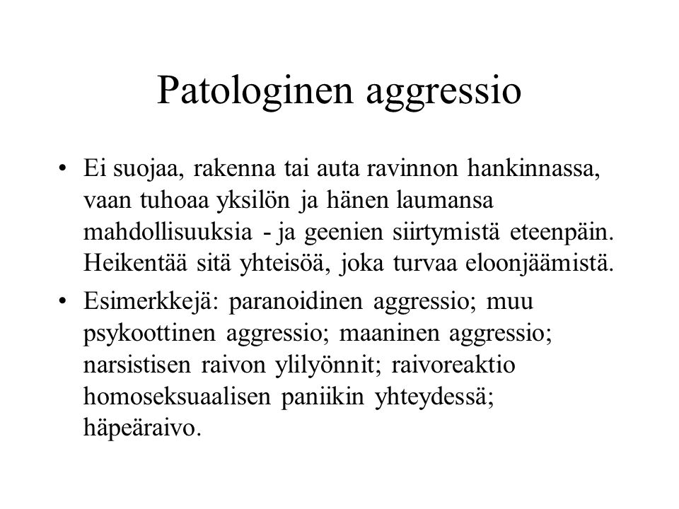Patologinen aggressio