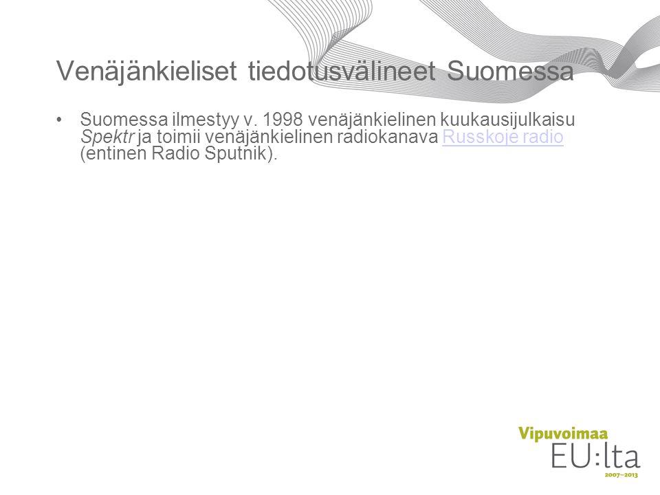 Venäjänkieliset tiedotusvälineet Suomessa