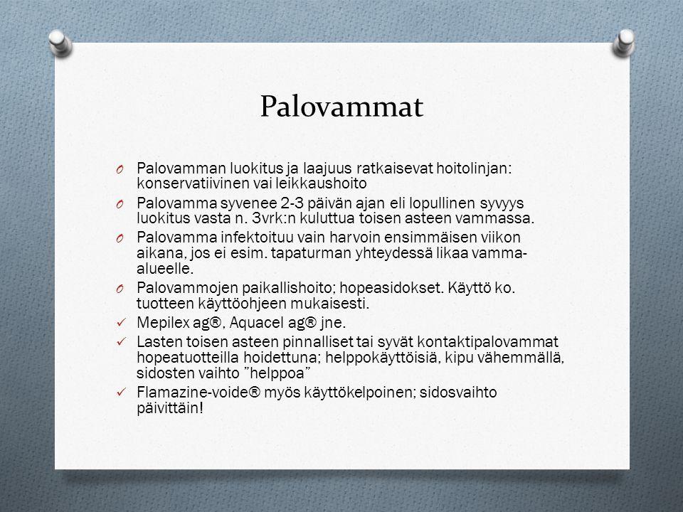 Palovammat Palovamman luokitus ja laajuus ratkaisevat hoitolinjan: konservatiivinen vai leikkaushoito.