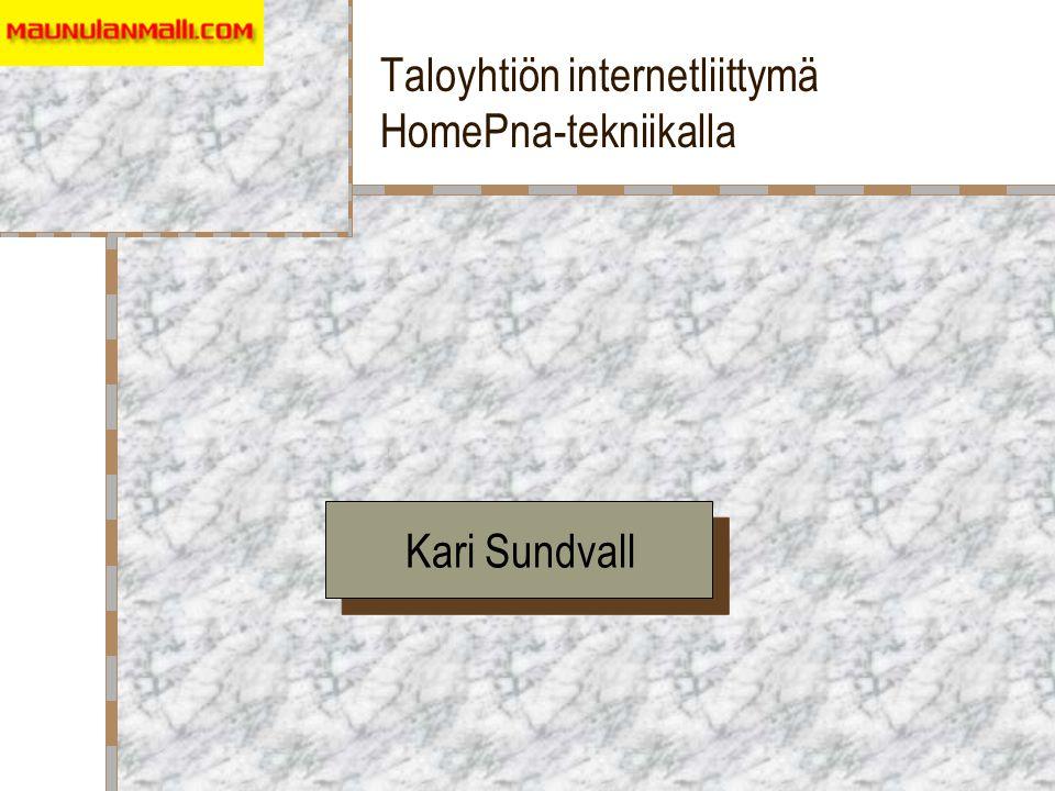 Taloyhtiön internetliittymä HomePna-tekniikalla