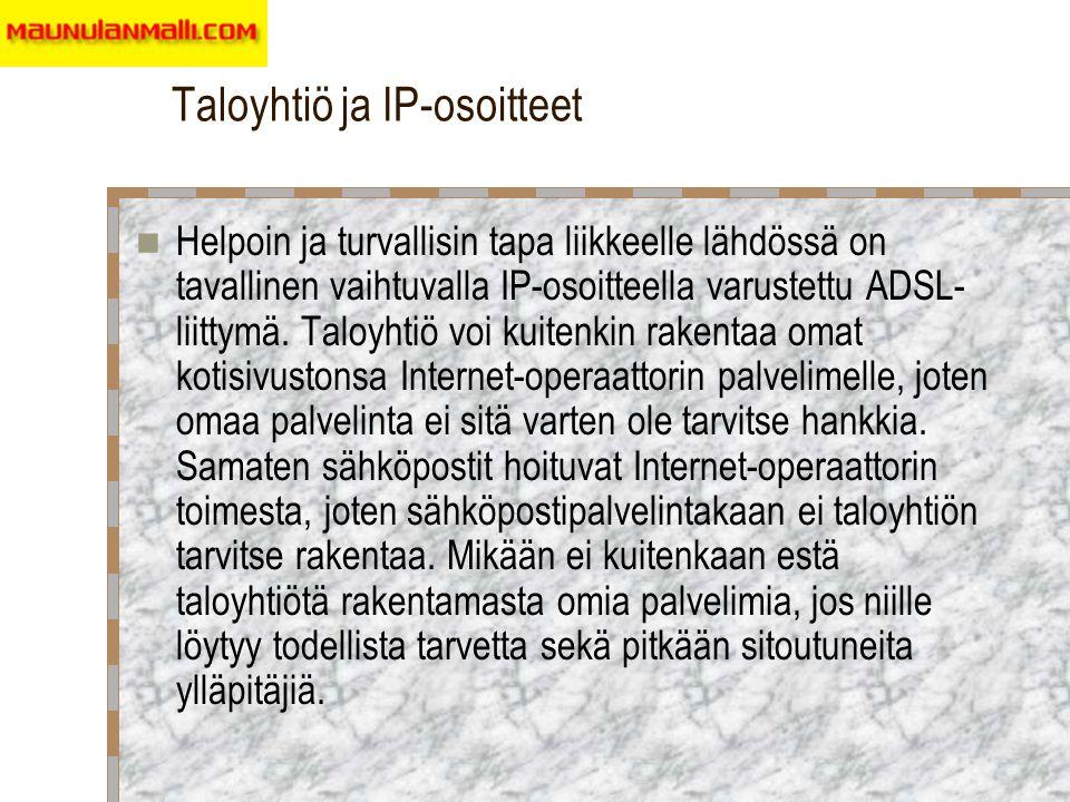 Taloyhtiö ja IP-osoitteet