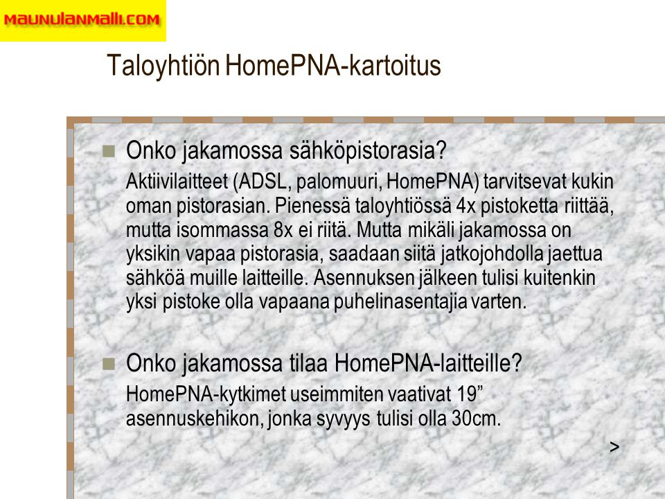 Taloyhtiön HomePNA-kartoitus