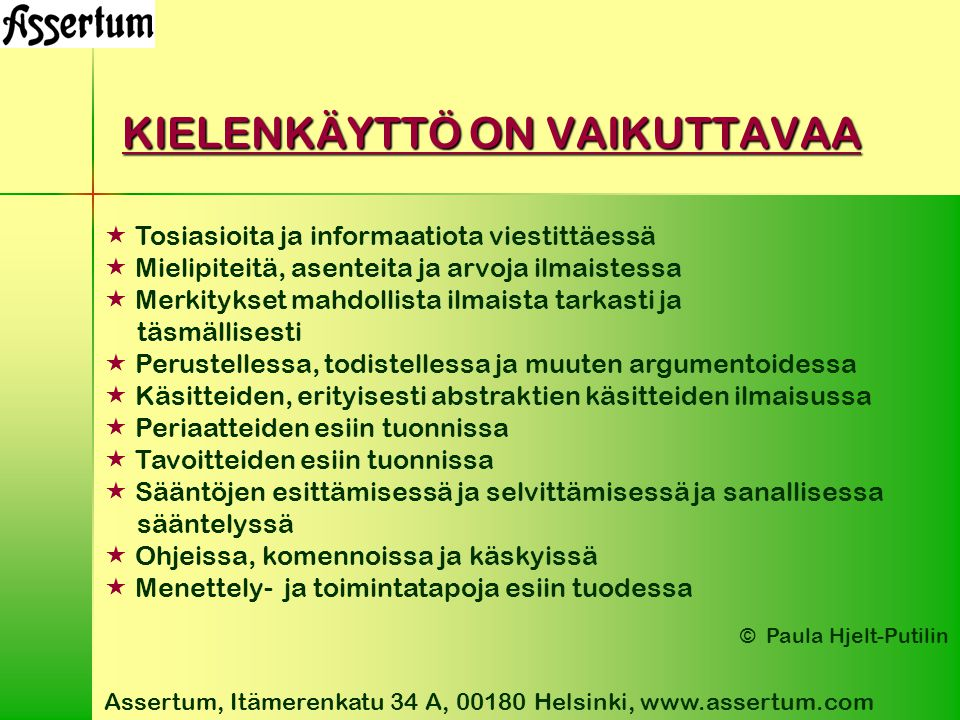KIELENKÄYTTÖ ON VAIKUTTAVAA