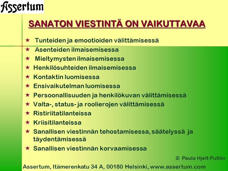 SANATON VIESTINTÄ ON VAIKUTTAVAA