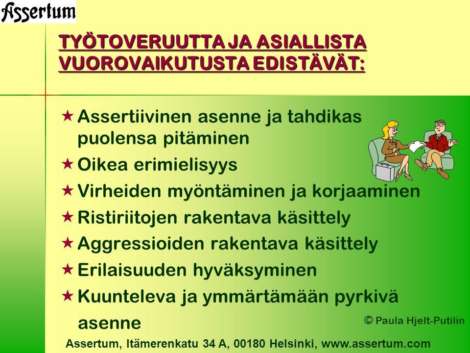 TYÖTOVERUUTTA JA ASIALLISTA VUOROVAIKUTUSTA EDISTÄVÄT: