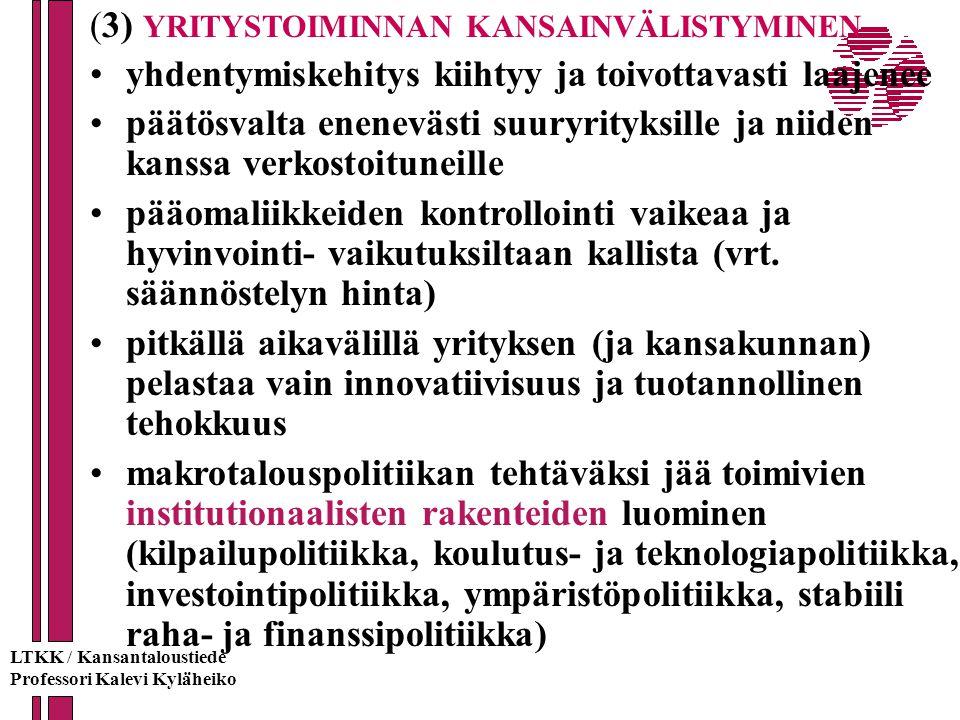 (3) YRITYSTOIMINNAN KANSAINVÄLISTYMINEN
