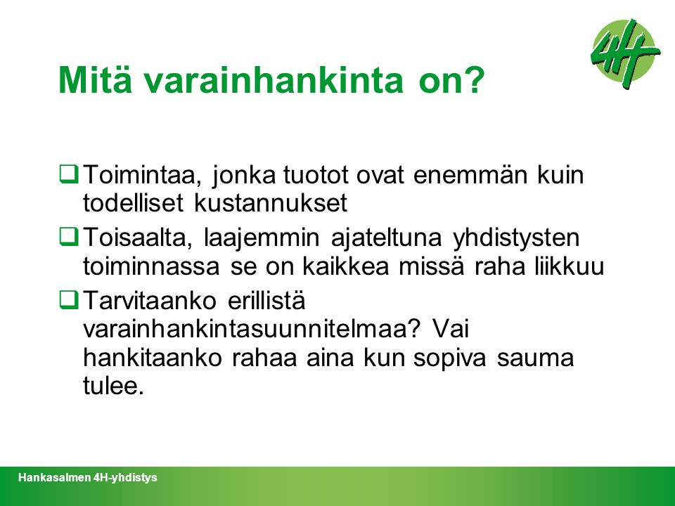 Mitä varainhankinta on