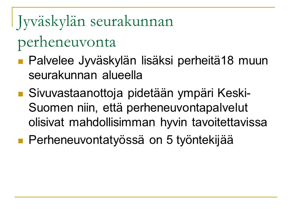 Jyväskylän seurakunnan perheneuvonta