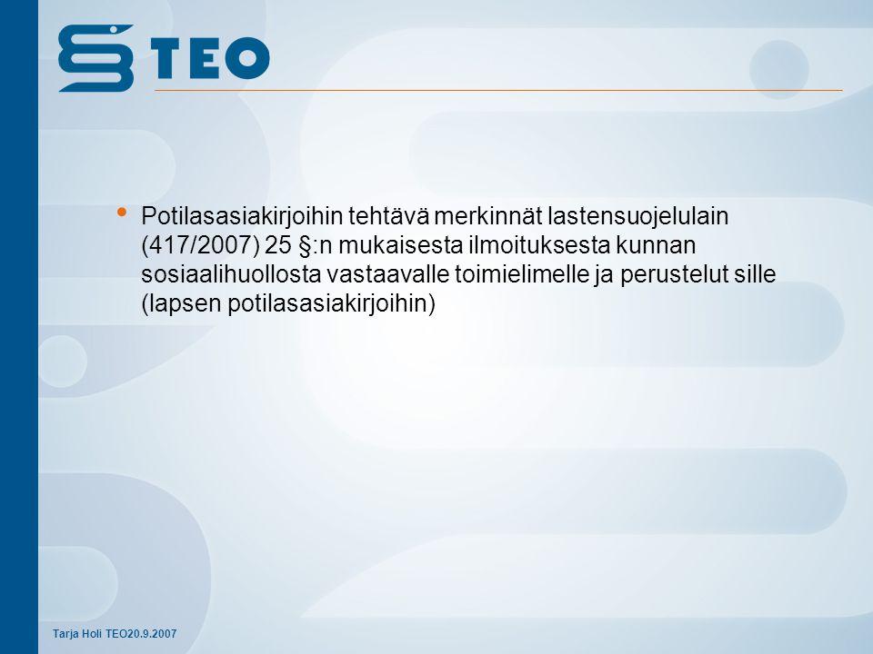 Potilasasiakirjoihin tehtävä merkinnät lastensuojelulain (417/2007) 25 §:n mukaisesta ilmoituksesta kunnan sosiaalihuollosta vastaavalle toimielimelle ja perustelut sille (lapsen potilasasiakirjoihin)