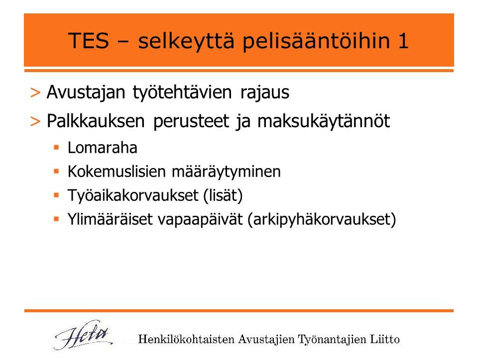 TES – selkeyttä pelisääntöihin 1