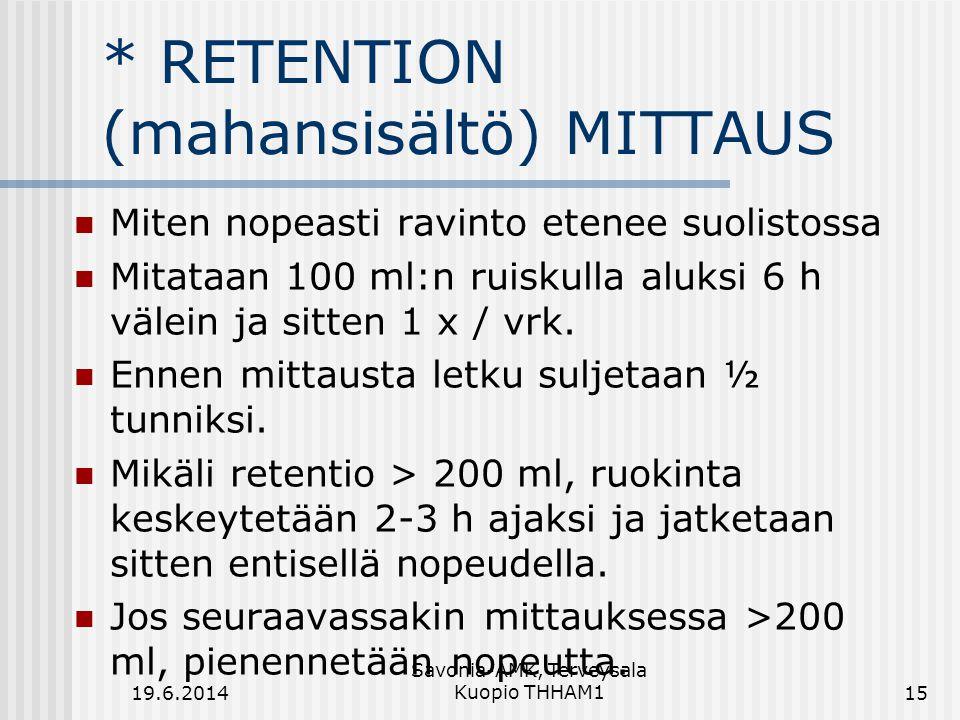 * RETENTION (mahansisältö) MITTAUS