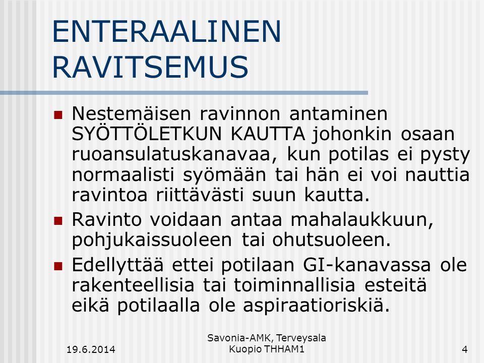ENTERAALINEN RAVITSEMUS
