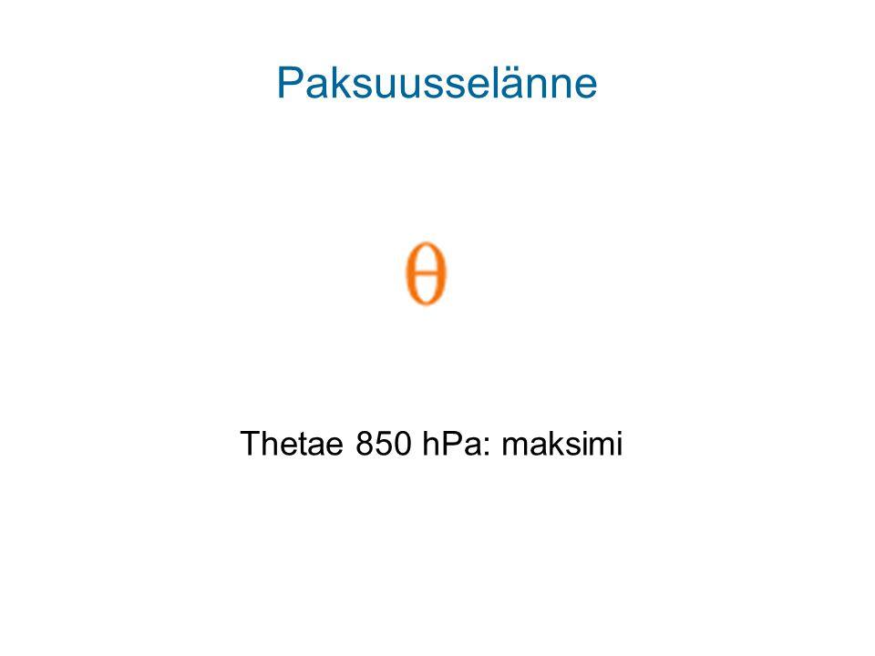 Paksuusselänne Thetae 850 hPa: maksimi