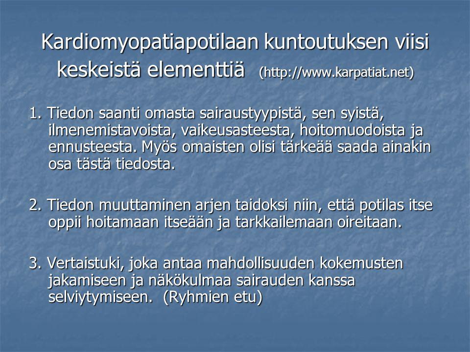 Kardiomyopatiapotilaan kuntoutuksen viisi keskeistä elementtiä (http://www.karpatiat.net)